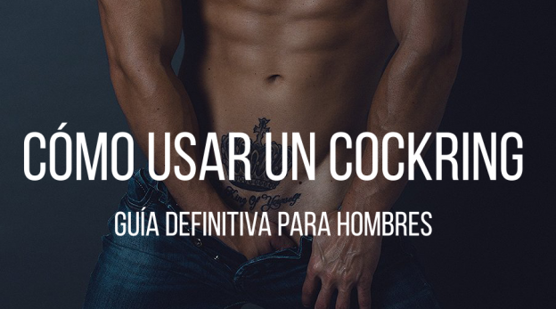 como-usar-cockring-guia-para-hombres-mastersex
