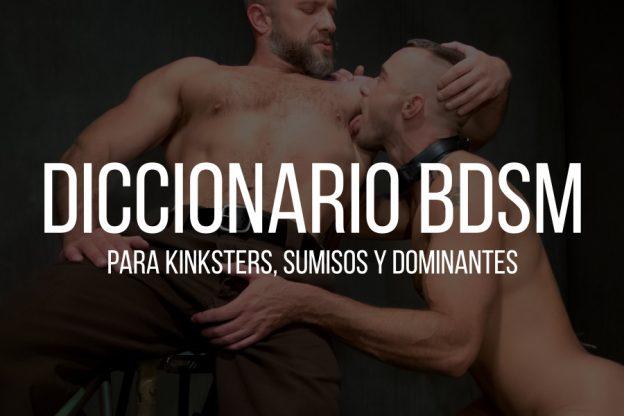 Diccionario BDSM para sumisos y dominantes